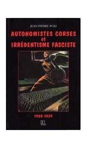 Autonomistes corses et irrédentisme fasciste