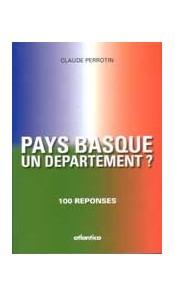 Pays basque, un département ? 100 réponses