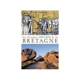 Les grandes heures de la Bretagne
