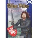 William Wallace. Le cri de la liberté