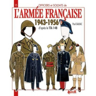 Officiers et soldats de l'Armée française 1943-1956
