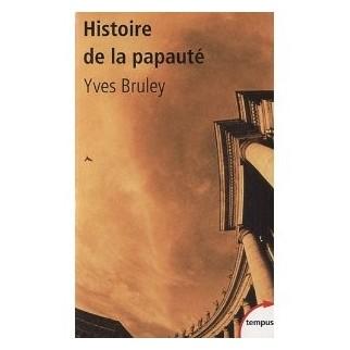 Histoire de la papauté : Rome et le monde depuis deux mille ans