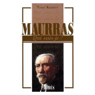 Maurras - Qui suis-je ?