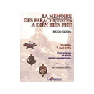La mémoire des parachutistes à Diên Biên Phu 13 mars - 7 mai 1954