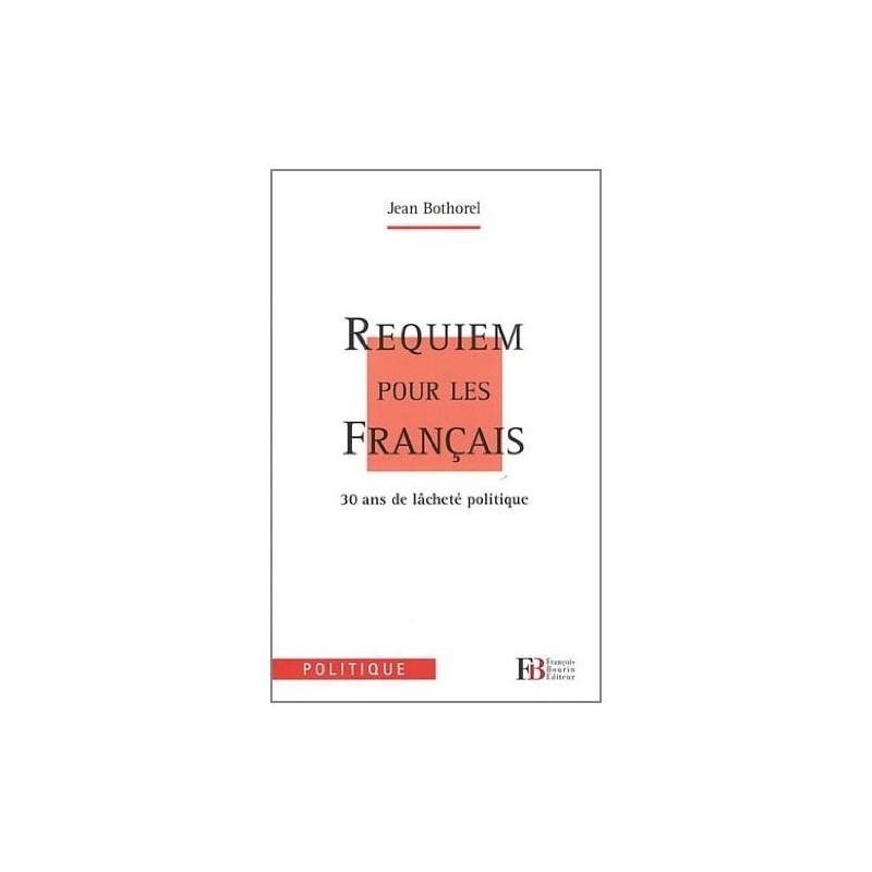 Requiem pour les Français : 30 ans de lâcheté politique