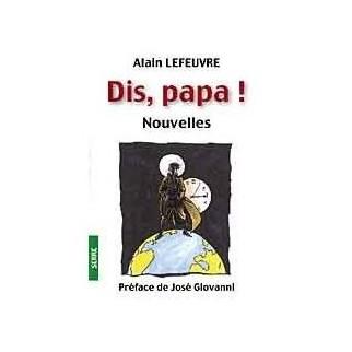 Dis, papa Nouvelles