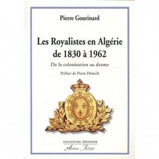 Les royalistes en Algérie de 1830 à 1962