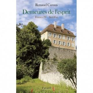 Demeures de l'esprit - France IV Sud-Est