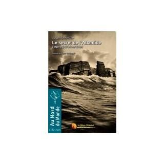 Le secret de l'Atlantide : l'empire englouti de la Mer du Nord
