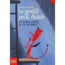 Le gentil petit diable - Et autres contes de la rue Broca