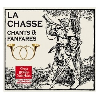 La chasse - Chants & fanfares