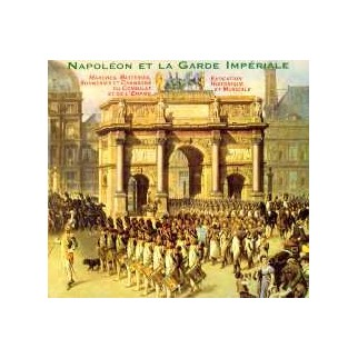Napoléon et la garde impériale