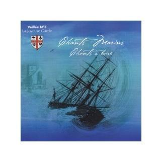 Chants marins et chants à boire - Veillée n°3