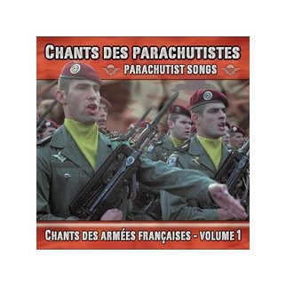 Chants des parachutistes - Volume 1