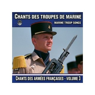 Chants des Troupes de Marine - Volume 3