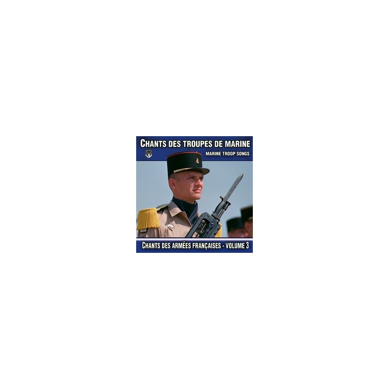 Chants des Troupes de Marine - Volume 3