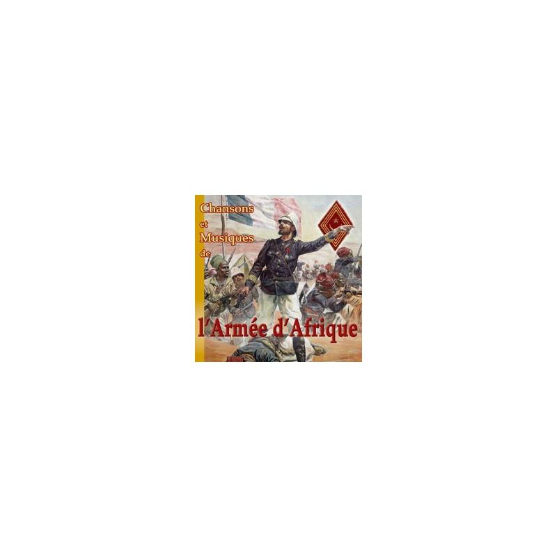 Chansons et musiques de l'Armée d'Afrique