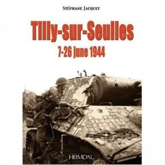 La bataille de Tilly-sur-Seulles : 1944