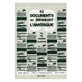 63 documents qui ébranlent l'Amérique : CIA, FBI, Maison Blanche