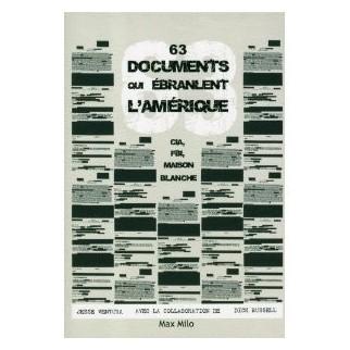63 documents qui ébranlent l'Amérique : CIA, FBI, Maison Blanche
