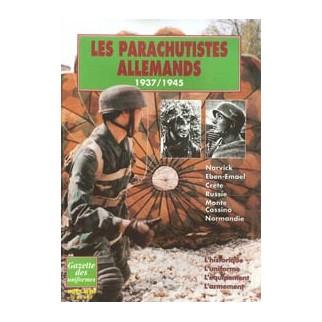 Gazette des uniformes Hors-Série n°2 - Les parachutistes allemands 1937-1945