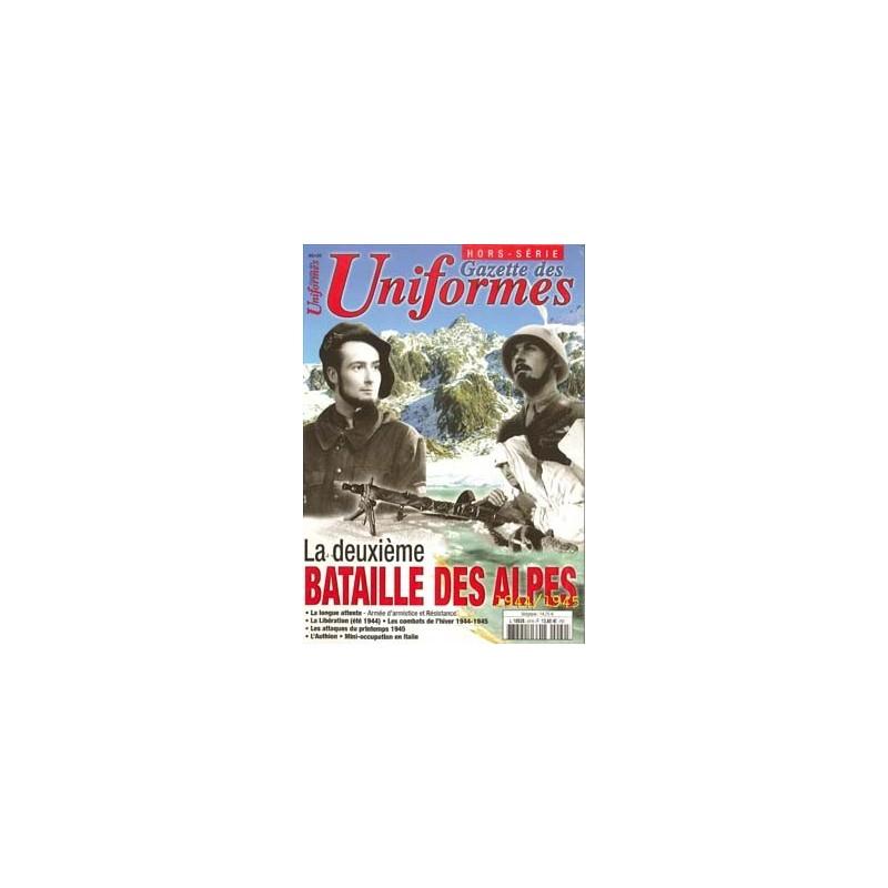 Gazette des uniformes Hors-Série n°20 - La deuxième Bataille des Alpes 1944-1945