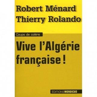 Vive l'Algérie française !