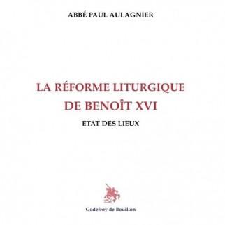 La réforme liturgique de Benoît XVI
