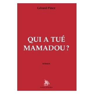 Qui a tué Mamadou ?