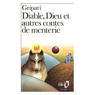 Diable, Dieu et autres contes de menterie