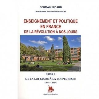 Enseignement et politique en France de la Révolution à nos jours. Tome 2