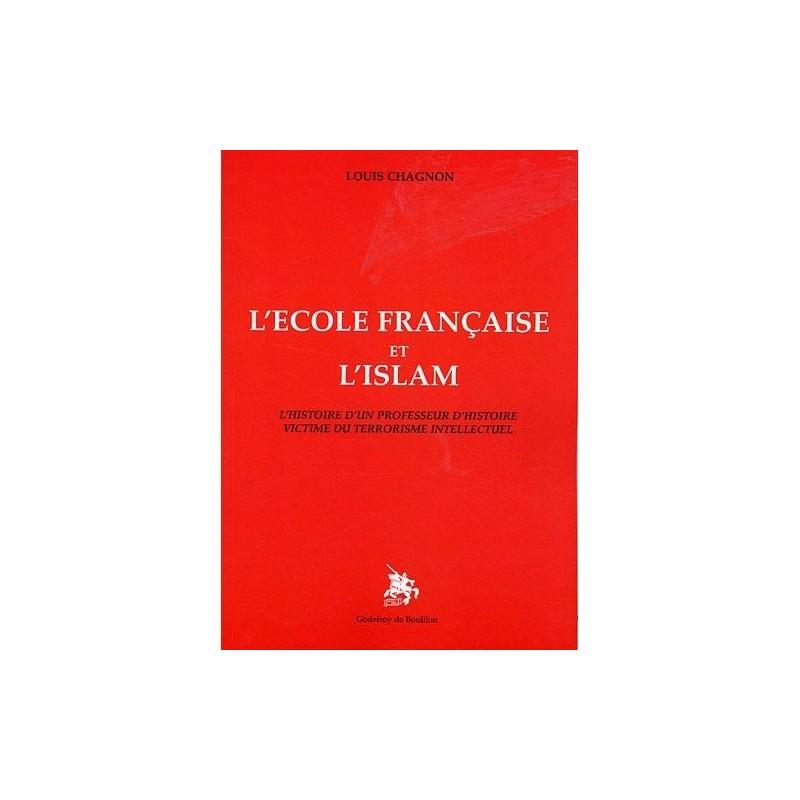 L'école française et l'islam : l'histoire d'un professeur d'histoire victime du terrorisme intellectuel