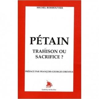 Pétain, trahison ou sacrifice ?