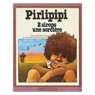 Prilipipi, 2 sirops, une sorcière