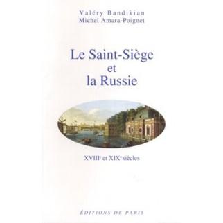 Le Saint-Siège et la Russie, XVIIIe et XIXe siècles