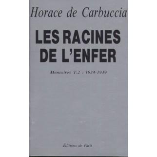 Les racines de l'enfer 1934-1939