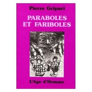 Paraboles et fariboles