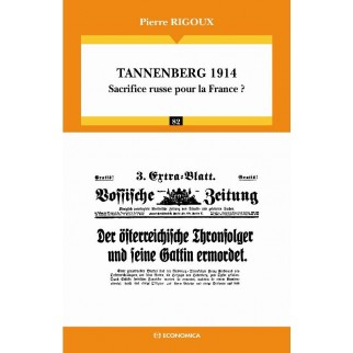 Tannenberg 1914 - Sacrifice russe pour la France