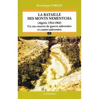 La bataille des monts Nementcha : Algérie 1954-1962