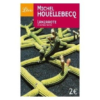 Lanzarote - Et autres textes