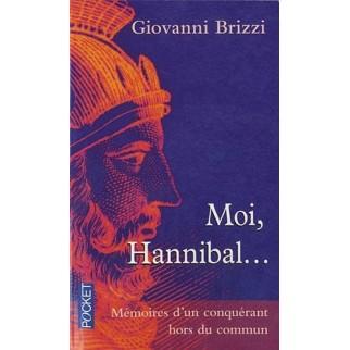 Moi, Hannibal... Mémoires d'un conquérant hors du commun