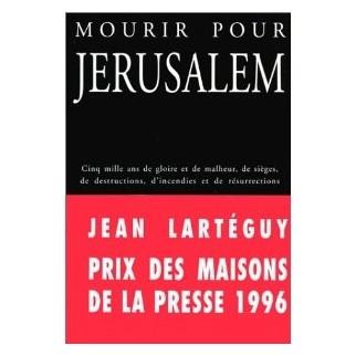 Mourir pour Jérusalem