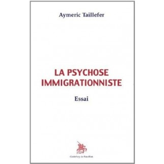La psychose immigrationniste