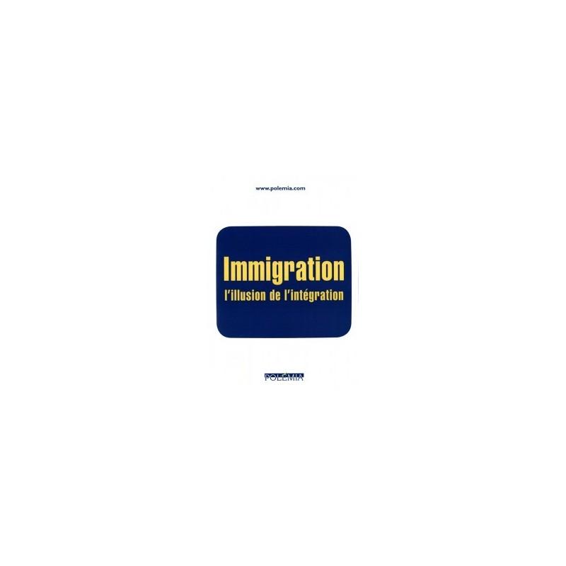 Immigration, l'illusion de l'intégration