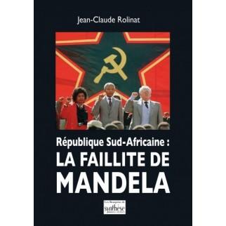 République sud-africaine : La faillite de Mandela