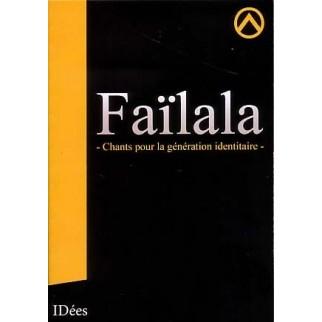 Faïlala - Chants pour la génération identitaire