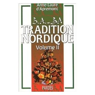 B.A.-BA de la tradition nordique Volume 2