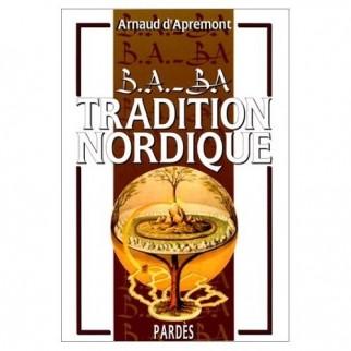 B.A.-BA de la tradition nordique Volume 1
