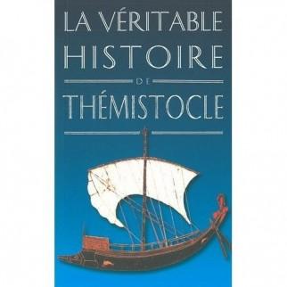 La véritable histoire de Thémistocle