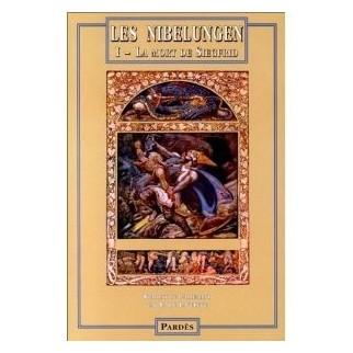 Les Nibelungen Tome 1 : La mort de Siegfried